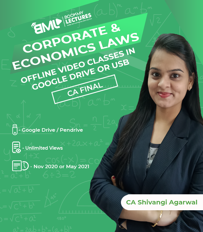 CA Final Corporate & Economics Laws with unlimited Views by CA Shivangi Agarwal