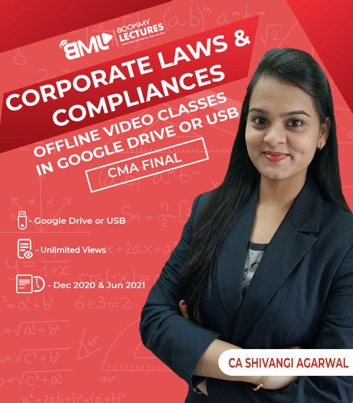 CMA Final Corporate Laws & Compliances video Lectures with unlimited Views by CA Shivangi Agarwal