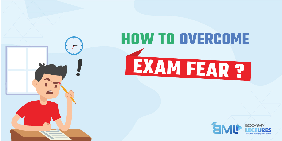 how to overcome exam fear
