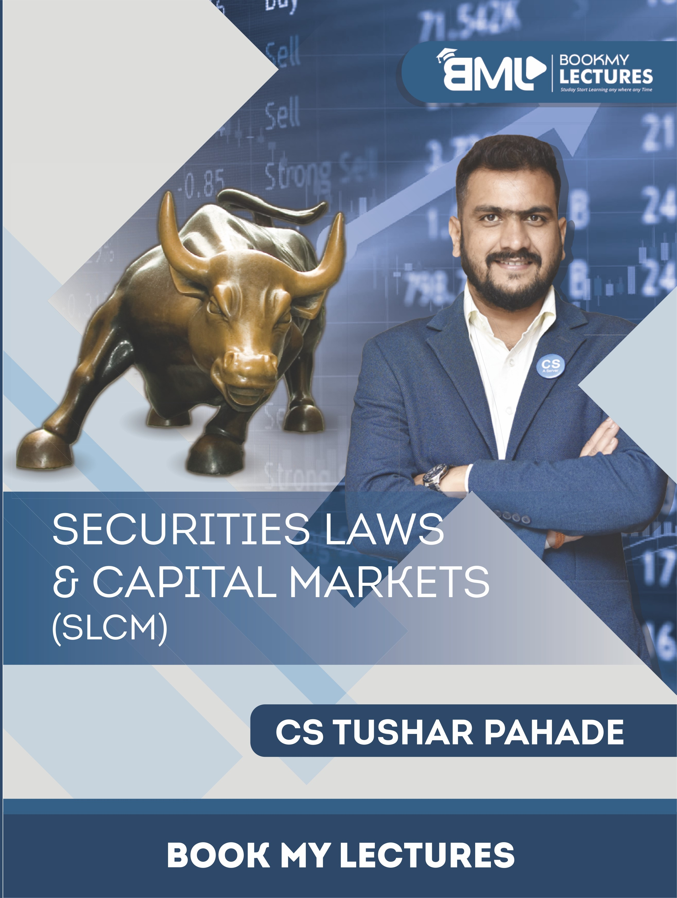Securities Laws & Capital Markets (SLCM) video lectures by CS Tushar Pahade