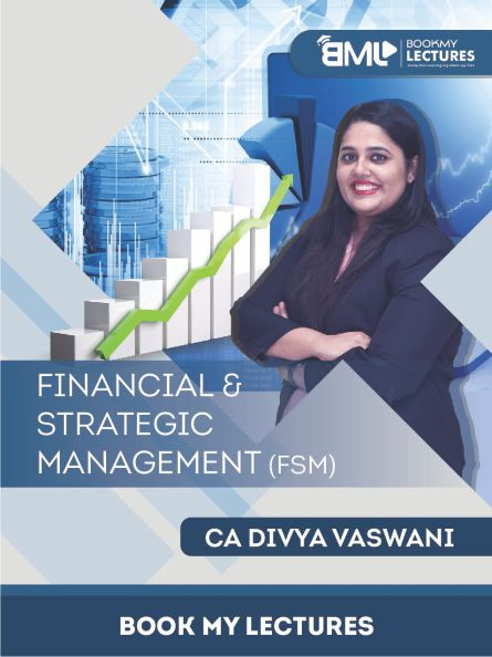 paper 8: FSM Video Lectures by CA Divya Vaswani