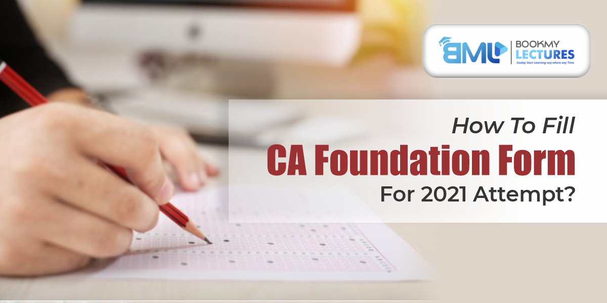How to fill CA Foundation Application form