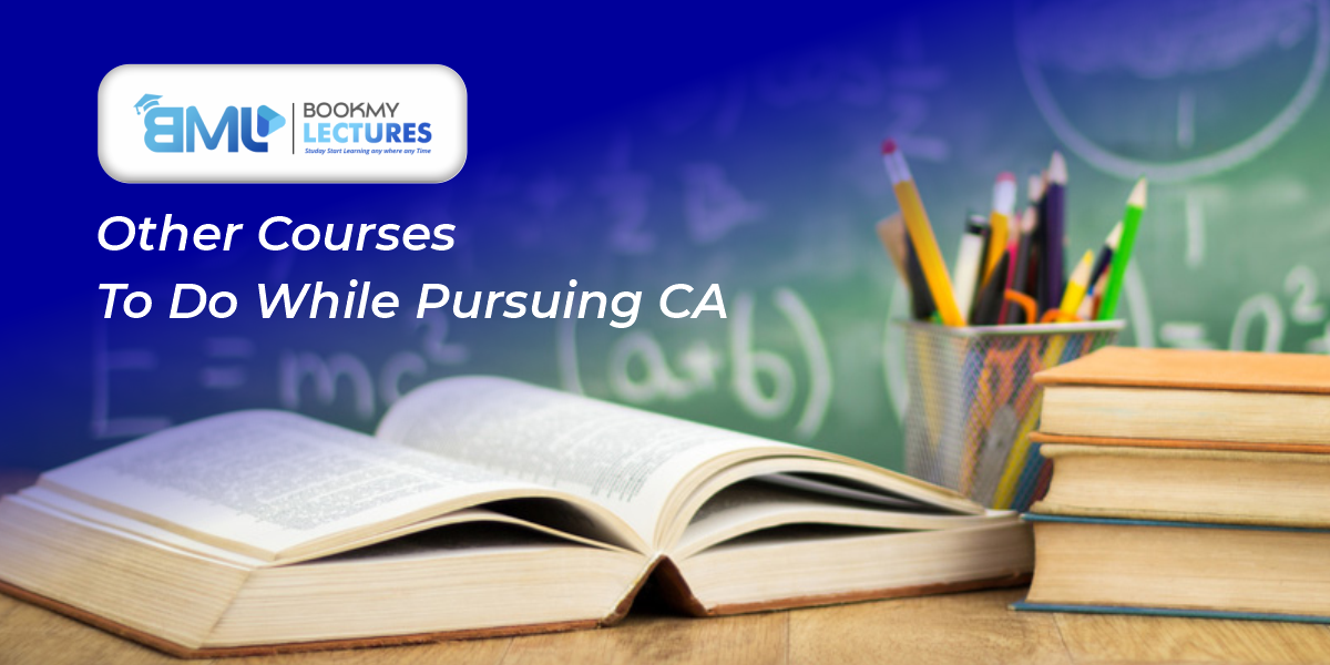 Other Courses to do while pursuing CA