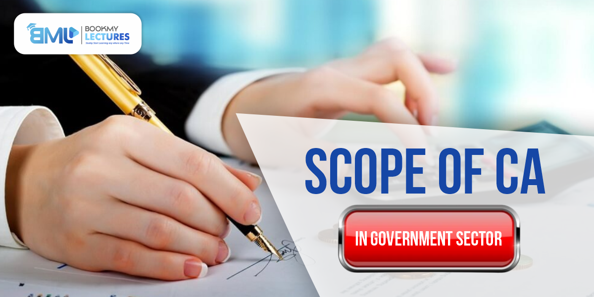Scope of CA in Government Sector