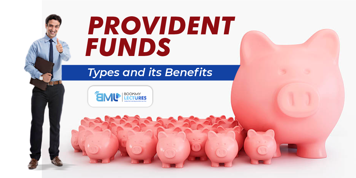 Provident Fund and its Types