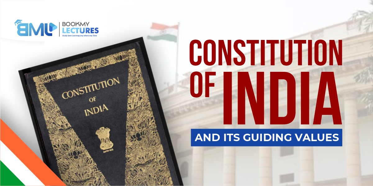 The Constitution of India and its guiding values