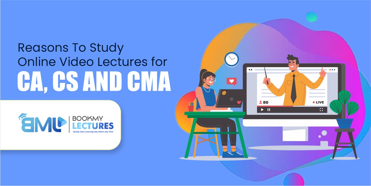 Reasons to study online video lectures for CS, CA and CMA